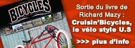 Actualité du vélo custom : Cruisin'Bicycles, le vélo style U.S